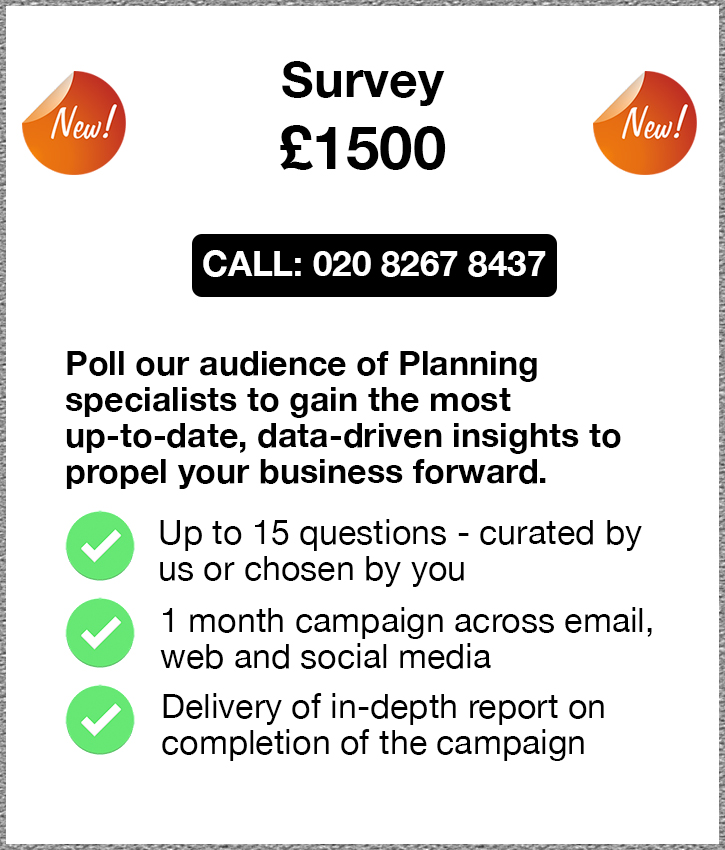 Survey. £1500. Call: 020 8267 8437. Poll our audience of Planning 